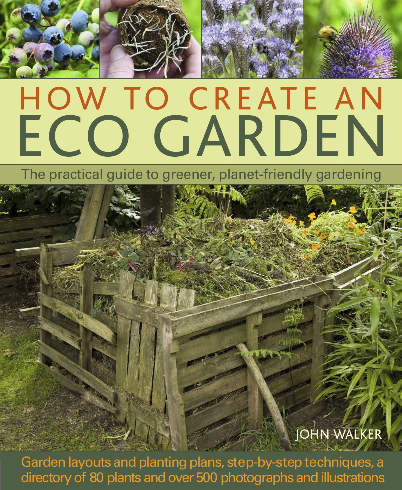 Win a signed copy of how to create an eco garden the for How to design my garden